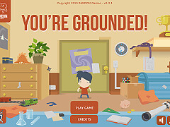 你被禁足了!(You're Grounded!)