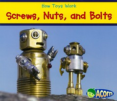 Screws, Nuts, and Bolts (Vernon Barford School Library) Tags: new school toy screw toys screws reading book robot high reader library libraries reads nuts machine books smith science read paperback robots acorn cover bolt junior bolts covers bookcover machines nut middle simple vernon quick recent sian qr grade2 bookcovers nonfiction paperbacks scientific readers barford simplemachines softcover quickreads quickread simplemachine vernonbarford rl2 softcovers readinglevel siansmith 9781432965891 howtoyswork