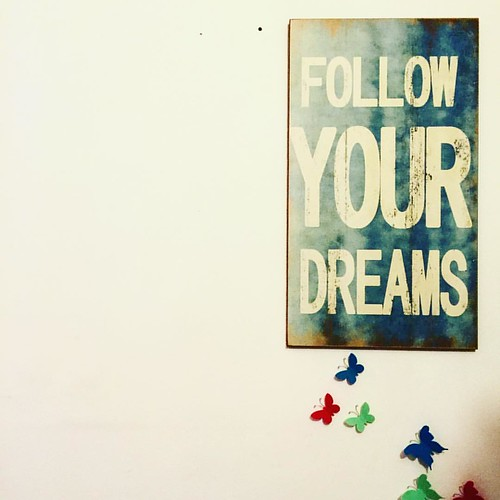 My wall. My House.   My dreams.