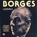 Disco LP, La Pesadilla, conferencia dictada por Jorge Luis Borges en el teatro Coliseo, de Buenos Aires, en 1977.