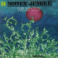 Duke Ellington/Charlie Mingus/Max Roach - Money jungle (oopswhoops) Tags: album vinyl jazz roach mingus masterpiece ellington solidstate
