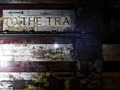 To The Tra (Douguerreotype) Tags: city uk england urban london abandoned sign wall underground subway metro britain tube tunnel tiles gb british derelict urbex