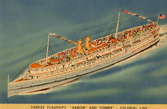 "Yankee Flagships ""Arrow"" and ""Comet,"" Colonial Line (profkaren) Tags: ship arrow comet oceanliner colonialline"