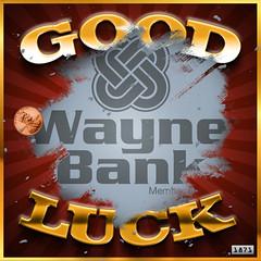 Good Luck Lottery Ticket (Justin Roach Work Stuff) Tags: advertising design graphicdesign bank lottery batman scranton nepa brucewayne honesdale 570 waynebank
