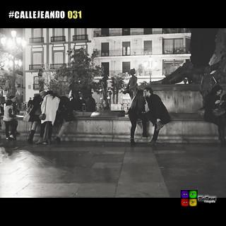 #CALLEJEANDO 031