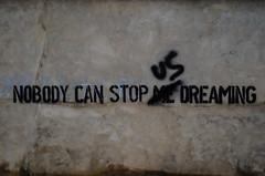 Nobody can stop us (Mostly Tim) Tags: graffiti bolivia dreaming sonar bolivien trumen samaipata