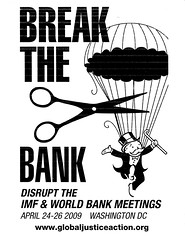 April2009.BreakTheBank.IMFWB.Protests.Flyer (Elvert Barnes) Tags: washingtondc dc cops police wdc pennsylvaniaavenue 2009 hstreet murrowpark mpdc nwwdc copduty april2009 fromtheperspectiveof northwestwashingtondc murrowparkwashingtondc pennsylvaniaavenuenwwashingtondc 26april2009 pennsylvaniaavenuenwwdc2009 pennsylvaniaavenue2009 fromtheperspectiveof2009 cops2009 hstreetnwwdc2009 hstreetnwwashingtondc hstreet2009 police2009 copduty2009 metropolitanpolicedepartmentofthedistrictofcolumbia murrowpark2009 murrowparkwdc2009 april2009imfworldbankprotests imfworldbankrallymurrowpark26april2009 copdutyapril2009imfworldbankprotests