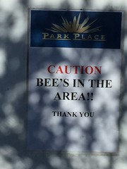 """Sign of Spring"" - Apostrophe Bee In Mottled Shade (Chic Bee) Tags: arizona sign warning poster spring tucson inappropriate bee shade barrier grammar apostrophe mottled signofspring southwesternusa"