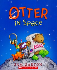 Otter in Space (Vernon Barford School Library) Tags: new fiction moon museum toys reading book high rocks sam library libraries space reads books read paperback cover teddybear junior imagination novel spacetravel covers spaceship bookcover middle outerspace museums vernon otters recent bookcovers paperbacks teddybears novels fictional picturebooks moonrocks barford softcover garton vernonbarford softcovers picturebooksforchildren 9780545964760 samgarton