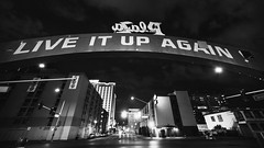 Live it up Again! (David Cantatore) Tags: street vegas blackandwhite night lasvegas wide