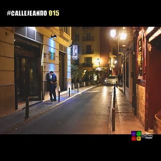 #CALLEJEANDO 015