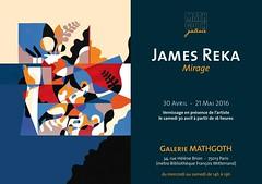 JAMES REKA - EXPOSITION (Brin d'Amour) Tags: paris exposition mirage reka 75013 brindamour galeriemathgoth jamesreka