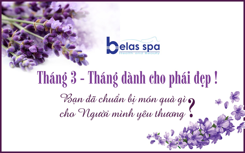 Happy Women's Day - Qùa tặng Eva từ Belas Spa
