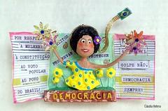 Democracia!! No ao Golpe! (* Cludia Helena * brincadeira de papel *) Tags: brazil brasil democracy artwork artdoll papermache coup golpe democracia papiermach golpedeestado papelmach legalidade cludiahelena