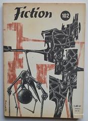 Fiction - n 102, mai 1962 (alexisorloff) Tags: fiction sciencefiction anticipation fantastique themagazineoffantasyandsciencefiction letrange alexisorloff fictionmagazine lucienlepiez
