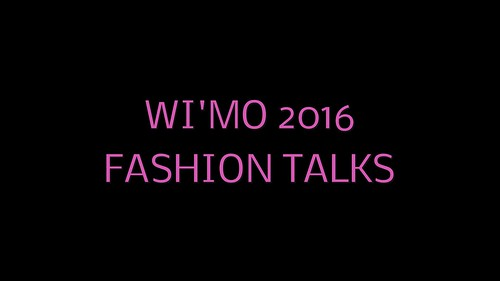WiMo 2016 Fashion Talks
