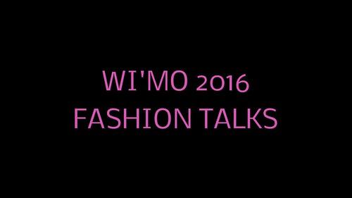 WiMo 2016 Fashion Talks