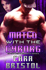 Mated with the Cyborg (CoverReveals) Tags: romance scifi sciencefiction futuristic cyborgs androids sfr