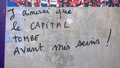 """""""J'aimerais que le capital tombe avant mes seins"""" Paris. 2016 (Denis Bocquet) Tags: tits seins capitalisme tombent"""