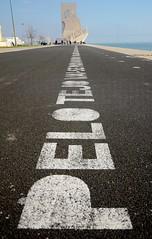 Pelo Tejo Vai-se para o Mundo (Perfect Gnat) Tags: road street city portugal monument writing pessoa poem lisboa lisbon letters perspective asphalt tejo padraodosdescobrimentos