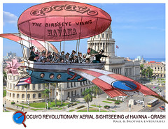When visiting Havana, Cuba... (carajomundo1) Tags: tourism poster antique aircraft havana cuba cartoon sightseeing balloon surreal visit communist paseo capitol castro transportation photomontage airship imagination whimsical kuba fidelcastro retrofuture steampunk turista lahabana tourismo raulcastro oldcraft