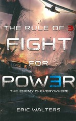 Fight for Power (Vernon Barford School Library) Tags: new fiction 2 3 reading book three high fight eric power library libraries reads books science read paperback cover junior novel covers sciencefiction bookcover middle youngadult vernon rule survival ya recent bookcovers neighborhoods walters paperbacks novels fictional dystopia dystopian youngadultfiction barford neighbourhoods ruleofthree softcover ruleof3 vernonbarford ericwalters powerfailures softcovers 9780143187530 ruleof3rule electricpowerfailures