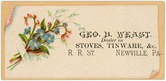 George B. Weast, Dealer in Stoves and Tinware, Newville, Pa. (Alan Mays) Tags: old flowers blue roses plants brown men green leaves vintage ads paper advertising cards typography pennsylvania antique 19thcentury victorian illustrations ephemera pa type folded names stores advertisements fonts printed borders typefaces stoves corners nineteenthcentury myosotis forgetmenots tinware dealers cumberlandcounty railroadstreet weast tradecards newville burstingthrough rrstreet geobweast georgebweast