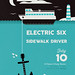 Electric Six & Sidewalk Driver