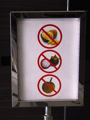 """Sign outside the Dreamtel elevator. It means: """"No durians, mangosteens or jackfruit in your rooms - this means you!"""" (ChuckHolliday) Tags: durian jackfruit mangosteen"""