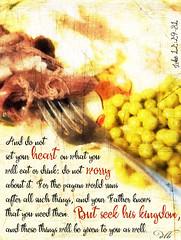 Luke 12:29-31 (dianabog ) Tags: bible scripture theword