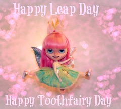 Happy Leaping Tooth Fairies Day :D