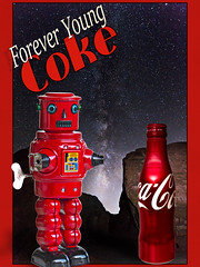 02468831-773-Coca Cola Forever Young-23 (Jim would like to get on Explore this year) Tags: red art classic valleyoffire photoshop advertising poster toy tin robot bottle aluminum space retro popart cocacola roby windup cokebottles
