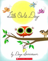 Little Owl's Day (Vernon Barford School Library) Tags: new fiction nature birds animals reading book high day little divya library libraries reads books days read paperback cover owl junior novel bedtime covers bookcover middle vernon forests recent owls bookcovers paperbacks novels fictional picturebooks forestanimals srinivasan barford softcover divyasrinivasan vernonbarford softcovers picturebooksforchildren 9780545916998