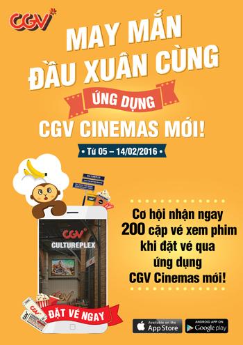 May Mắn Đầu Xuân Cùng Ứng Dụng CGV Cinemas Mới!