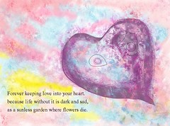 Forever keeping love (Channah07) Tags: flowers art love words heart text valentine quotation softcolors foreverlove