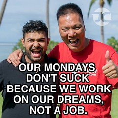 Mondays don't suck. Your job does! Work on your dreams, not a job. - with @shaqirhussyin #success #motivation #mindset #dreamlife #asianjews