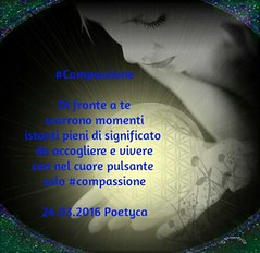 #Compassione (Poetyca) Tags: image e poesia poesie featured immagini sfumature poetiche leparoleperdirlo