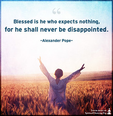SpiritualCleansing.Org - Love, Wisdom, Inspirational Quotes & Images (SpiritualCleansing) Tags: life freedom disappointed nothing blessed alexanderpope consequences expects