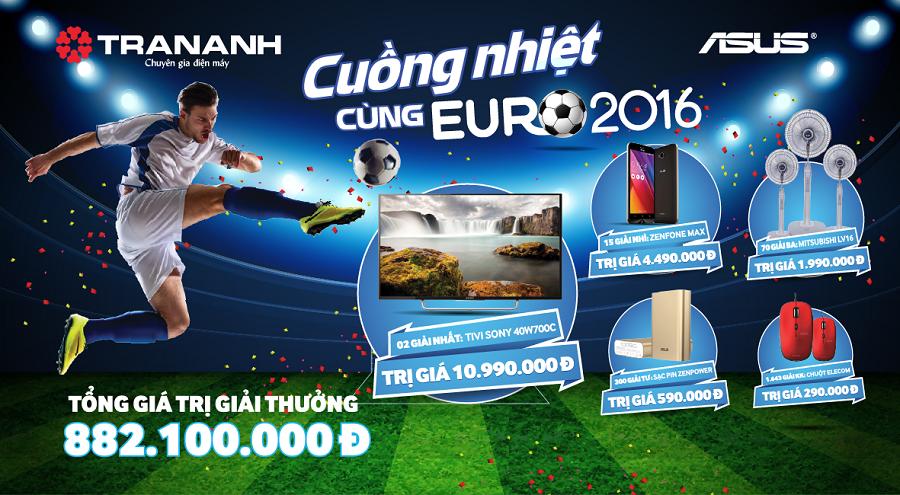 Cồng nhiệt cùng Euro 2016 với Laptop Asus tại Trần Anh