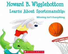 Howard B. Wigglebottom Learns About Sportsmanship:  Winning Isn't Everything (Vernon Barford School Library) Tags: new b fiction playing rabbit bunny bunnies sports basketball reading book football high teams team athletics play respect susan howard library libraries character soccer reads books read paperback cover f winner junior novel covers bookcover rabbits win athletes middle vernon recent bookcovers winning paperbacks crocodiles teamwork novels fictional picturebooks grade3 sportsmanship charactereducation barford camaraderie softcover cornelison wigglebottom vernonbarford rl3 softcovers readinglevel picturebooksforchildren 9780545631938 9780982616567 howardbinklow binklow susanfcornelison susancornelison