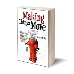 Costruite macchine! Ottimo libro che spiega come progettare la meccanica e l'elettronica dei vostri prototipi. Un libro al giorno per startupper, maker e innovatori