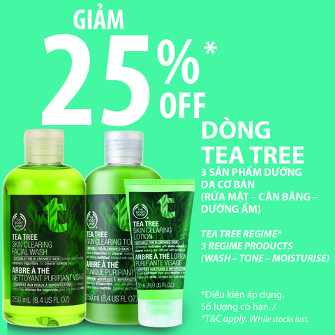 Giảm 25% áp dụng cho dòng dưỡng da Tea Tree