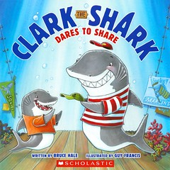 Clark the Shark Dares to Share (Vernon Barford School Library) Tags: new fiction guy animals francis reading book high library libraries bruce reads books etiquette read paperback cover clark junior sharing novel sharks covers bookcover kindness middle vernon recent hale rhyme bookcovers paperbacks manners novels fictional picturebooks barford softcover marineanimals rhyming vernonbarford softcovers brucehale guyfrancis storiesinrhyme picturebooksforchildren storiesinverse 9780545693851 clarktheshark
