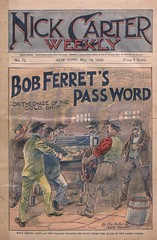 """Bob Ferret's pass-word, or, The chase of the gold ship"" in Nick Carter weekly, no. 72 (niudigitallibrary) Tags: gold ships revenge nickcarter murderers carternick dimenovels popularliterature spanishamericanwar1898 streetandsmith ferretbobfictitiouscharacter northernillinoisuniversitydigitallibrary"