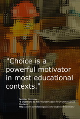 """Educational Postcard: """"Choice is a powerful motivator in most educational contexts."""" (Ken Whytock) Tags: school students motivator educational choice teachers powerful contexts"""