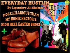 HECTORS EASTER SHOE HUSTLE (Soul Brother Legendary) Tags: hilarious funny comedy comedian funnyashell highheelshoes funnyasshit funnyassshit everydayhustlin legendaryalishabazz bestcomedyoftheyear readwithweed bestcomedybooks