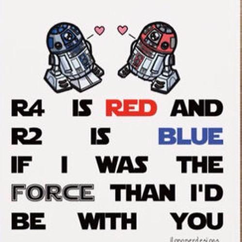 My Kinda Valentine Valentinesday Starwars Droids R4d2 R2d2
