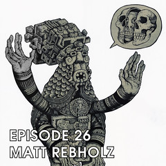 EP26 (Gabriel Dieter) Tags: podcast news art nerd film metal diy comedy punk politics entertainment dating dreams conspiracy movies popculture stories paranormal tinfoil nerdculture
