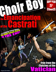 the EMANCIPATION of the CASTRATI (professional recreationalist) Tags: boy pope art choir comic cross god religion jesus crucifix brucedean professionalrecreationalist victoriabc jesuschrist goddamnit castration choirboy castrated