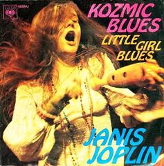 3 - Joplin, Janis - Kozmic Blues - D -1969 (Affendaddy) Tags: 1969 germany cbs janisjoplin 4655 kozmicblues vinylsingles collectionklaushiltscher littlegirlblues usrockblues